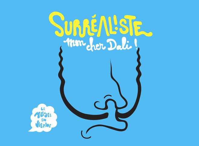 Surréaliste, mon cher Dali ! - Musée en Herbe