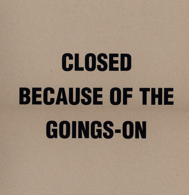 Closed because of the goings-on - Dukan Gallery