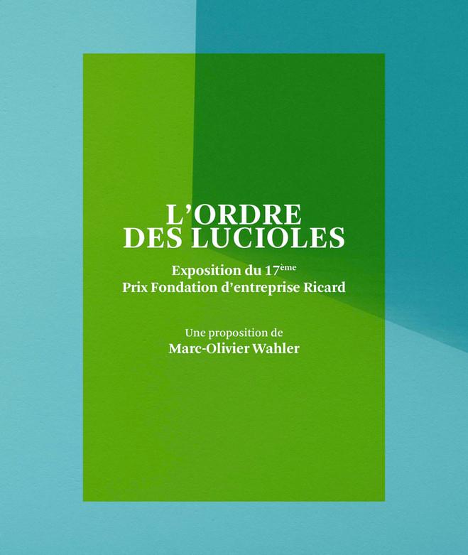 L'ordre des lucioles - Fondation d'entreprise Ricard