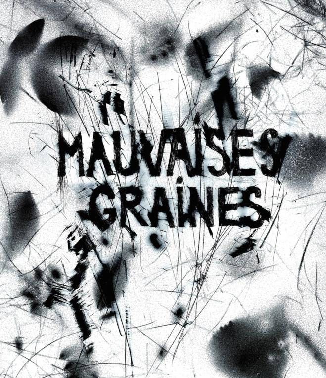 Mauvaises Graines II - Topographie de l'art