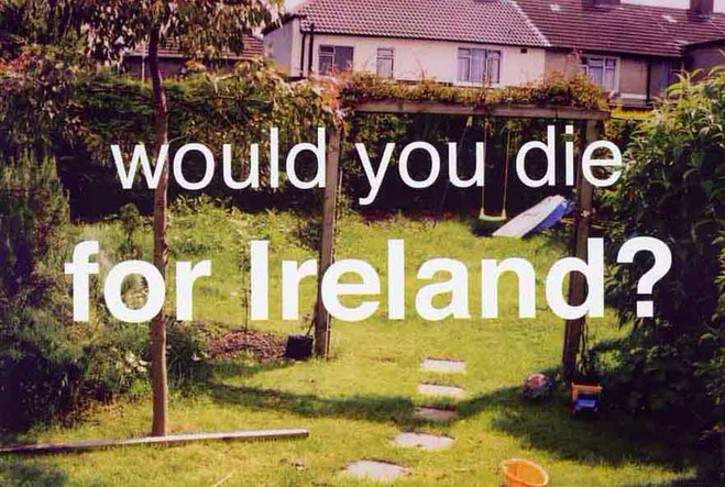 Would you die for Ireland? - Centre culturel irlandais