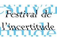 Festival de l'incertitude - Fondation Calouste Gulbenkian
