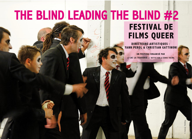 Festival de Films Queer/The Blind Leading the Blind #2 -1er volet- - CAC La Traverse, Centre d'art contemporain d'Alfortville