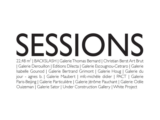 SESSIONS - Paris-Beijing Gallery