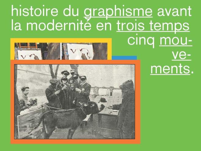 Histoire du graphisme avant la modernité en trois temps, cinq mouvements. Premier temps : le graphisme avant l'écriture. Premier mouvement : Muthôs. - Le Crédac