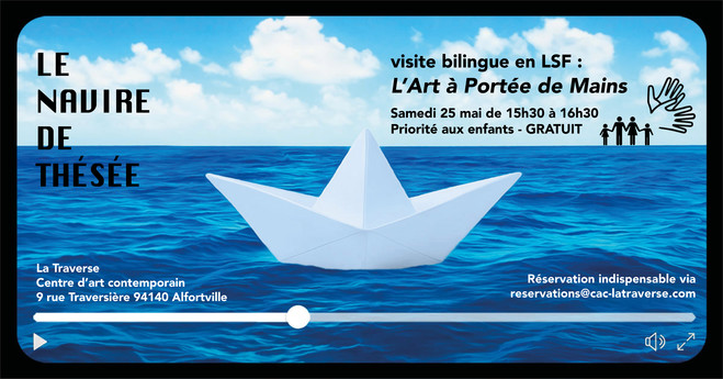 Visite bilingue en LSF : L'ART A PORTÉE DE MAINS - CAC La Traverse, Centre d'art contemporain d'Alfortville