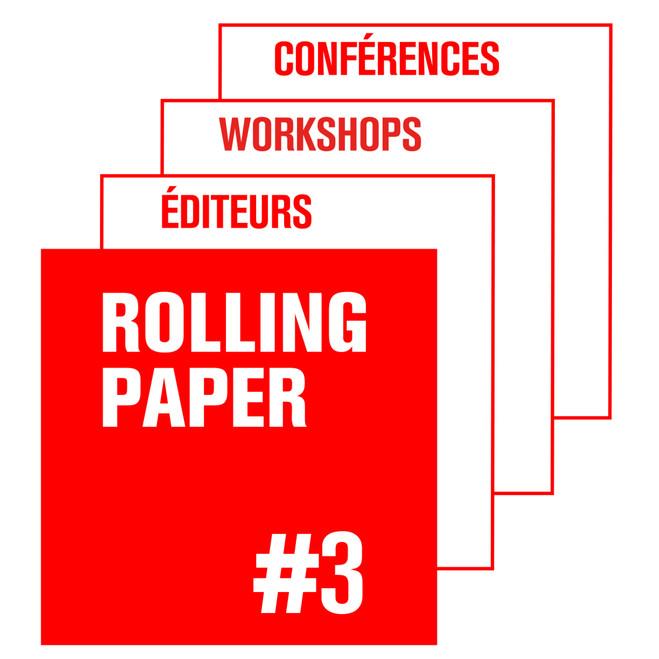 Rolling paper #3 - Le BAL