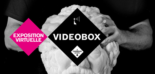 Videobox x Collection d'entreprise Neuflize OBC - Le Carreau du Temple