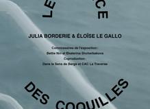 Le Silence des Coquilles - CAC La Traverse, Centre d'art contemporain d'Alfortville
