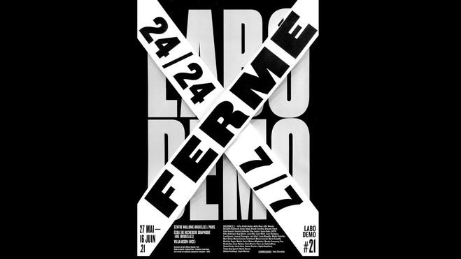 LABO DEMO FERMÉ 24/24 7/7 - Centre Wallonie–Bruxelles