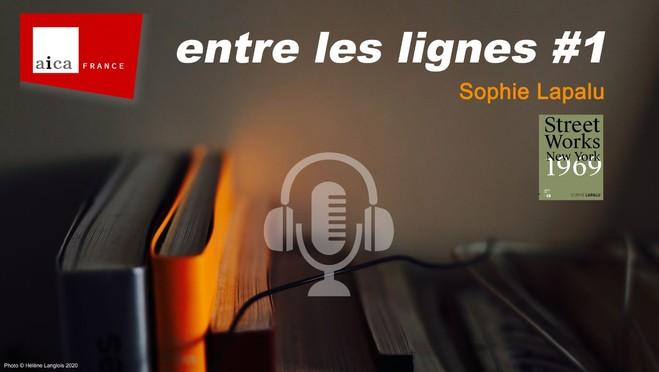 Entre les lignes #1—Sophie Lapalu - En ligne