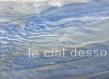 Le ciel dessous inscription sur marbre azul cielo 36x73cm 2020 morten sondergaard 1 grid